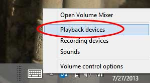 "Step 1: Right Click the Speaker icon and select ""Playback Devices"""